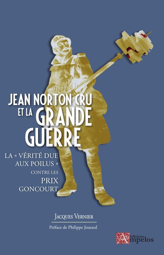 Jacques Vernier Norton Cru et la grande guerre