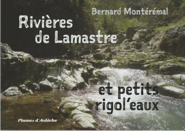 rivieres de lamastre bernard monteremal